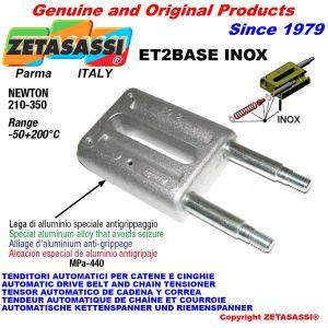 TENDEUR AUTOMATIQUE LINÉAIRE ET2 BASE INOX sans tête Newton210:350