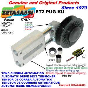 TENDEUR DE COURROIE AUTOMATIQUE LINÉAIRE ET2 PUG KU avec poulie de tension à gorge (bagues PTFE) Newton180:420
