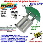 TENSOR DE CADENA AUTOMATICO LINEAL TA3 KU cabeza a arco redondo (casquillos PTFE) Newton300:650